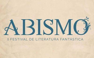 ABISMO: I FESTIVAL DE LITERATURA FANTÁSTICA
