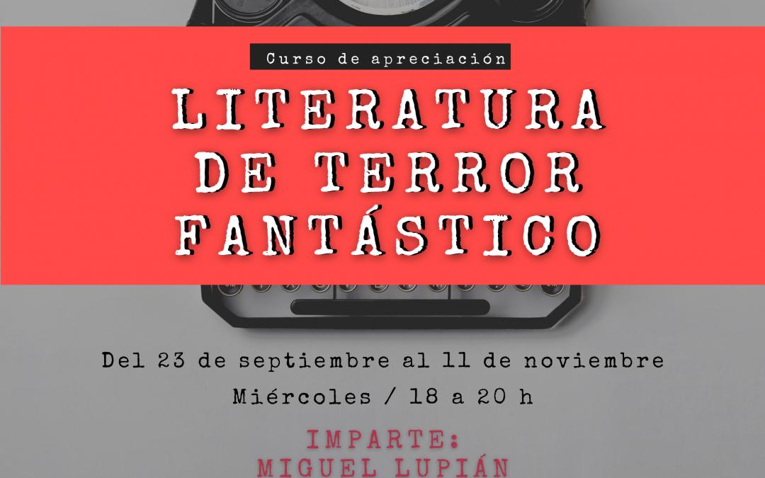 CURSO: LITERATURA DE TERROR FANTÁSTICO
